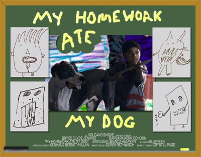 My Homework Ate My Dog